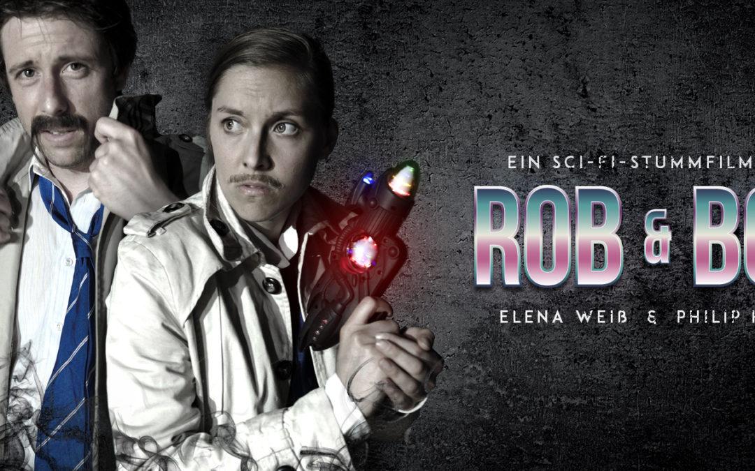 SONDERVERANSTALTUNG: Rob & Bob